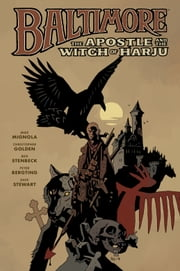 Baltimore Volume 5: The Apostle and the Witch or Harju ebook by Mike Mignola,Christopher Golden
