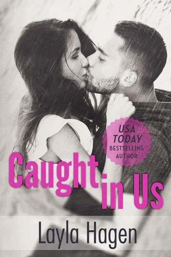 Caught in Us - Lost, #3 ebook by Layla Hagen