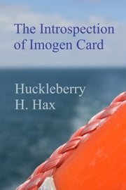 The Introspection of Imogen Card ebook by Huckleberry Hax