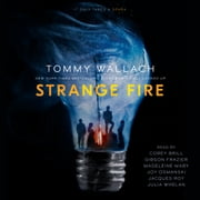 Strange Fire audiobook by Tommy Wallach