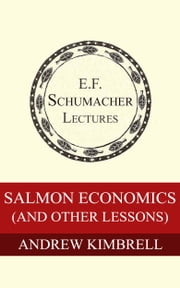 Salmon Economics (and other lessons) ebook by Andrew Kimbrell,Hildegarde Hannum