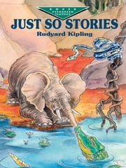 Just So Stories ebook by Rudyard Kipling