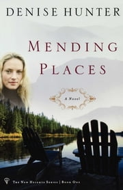 Mending Places ebook by Denise Hunter