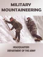 Military Mountaineering ebook by Department of Defense