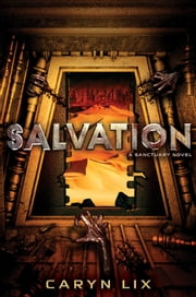 Salvation ebook by Caryn Lix