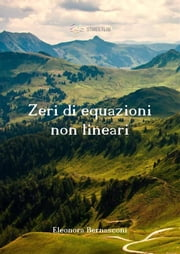 Zeri di equazioni non lineari ebook by Eleonora Bernasconi