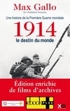 1914, le destin du monde ebook by Max Gallo
