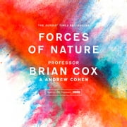 Forces of Nature audiobook by Professor Brian Cox, Andrew Cohen