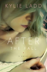 After the Fall ebook by Kylie Ladd