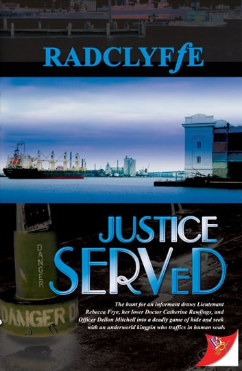 Justice Served ebook by Radclyffe