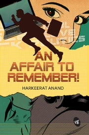 An Affair to Remember ebook by Harkeerat Anand