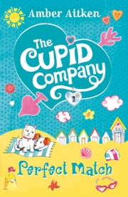 Perfect Match (The Cupid Company, Book 4) ebook by Amber Aitken
