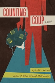 Counting Coup ebook by G.D. Gearino