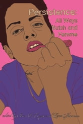 Persistence - All Ways Butch and Femme ebook by