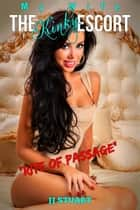 Rite of Passage - My Wife the Kinky Escort, #2 ebook by JJ Stuart