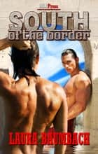 South of the Border ebook by Laura Baumbach