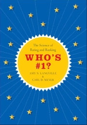 Who's #1? - The Science of Rating and Ranking ebook by Kobo.Web.Store.Products.Fields.ContributorFieldViewModel