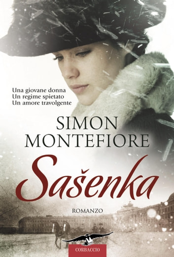 Sasenka ebook by Simon Sebag Montefiore