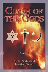 Clash of the Gods ebook by Charles Sutherland