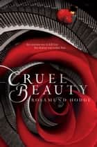 Cruel Beauty eBook par Rosamund Hodge