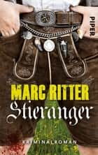 Stieranger - Kriminalroman ebook by Marc Ritter