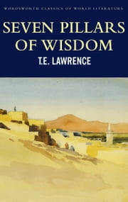Seven Pillars of Wisdom ebook by T.E. Lawrence,Angus Calder,Tom Griffith