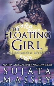The Floating Girl - Rei Shimura Mystery #4 ebook by sujata massey