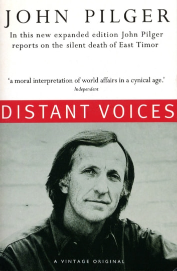 Distant Voices ebook by John Pilger