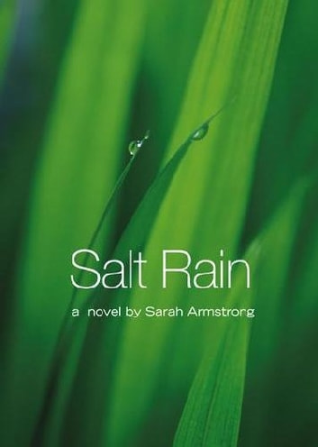 Salt Rain ebook by Sarah Armstrong