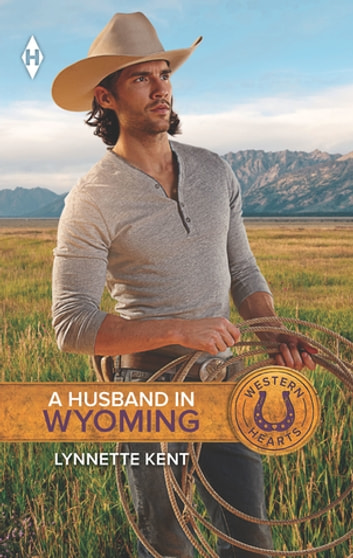 A Husband In Wyoming ebook by Lynnette Kent