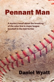 Pennant Man ebook by Daniel Wyatt