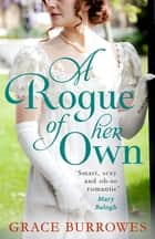 A Rogue of Her Own ebook by
