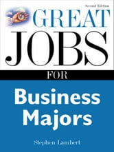 Great Jobs for Business Majors ebook by Lambert, Stephen