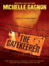 The Gatekeeper ebook by Michelle Gagnon