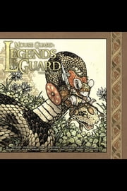 Mouse Guard: Legends of the Guard Vol. 3 ebook by David Petersen,Mark Buckingham,Skottie Young,Dustin Nguyen,Mark A. Nelson,Ramon K. Perez,Becky Various Cloonan