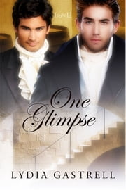 One Glimpse ebook by Lydia Gastrell