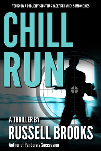 Chill Run - A Murder Mystery Thriller ebook by Russell Brooks