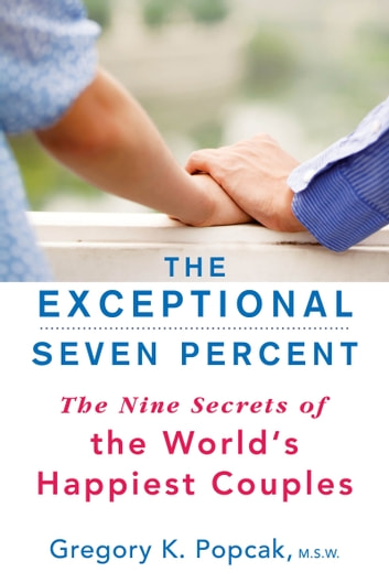 The Exceptional Seven Percent ebook by Gregory K. Popcak