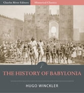 The History of Babylonia ebook by Hugo Winckler
