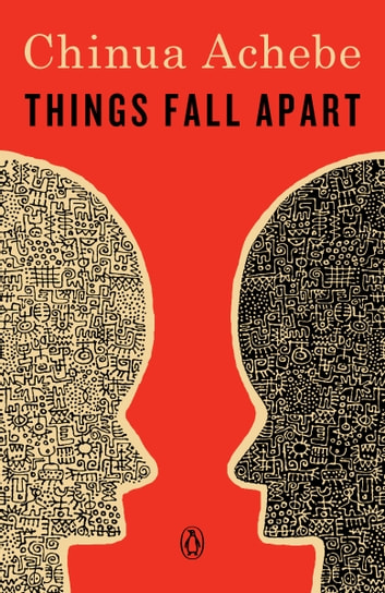 an examination of the novel things fall apart by chinua achebe