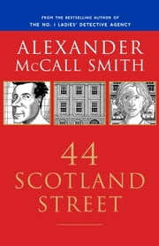 44 Scotland Street ebook by Alexander McCall Smith