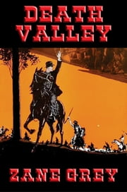 Death Valley ebook by Zane Grey