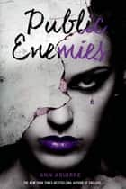 Public Enemies ebook by Ann Aguirre