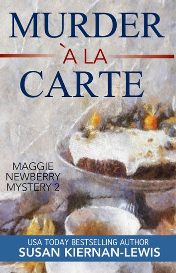 Murder à la Carte ebook by Susan Kiernan-Lewis