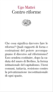 Contro riforme ebook by Ugo Mattei