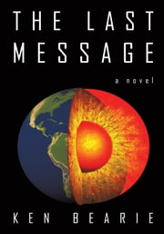 The Last Message ebook by Ken Bearie