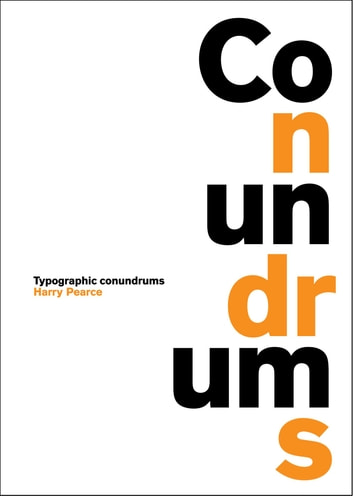 Conundrums - Typographic Conundrums eBook by Harry Pearce