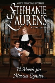 A Match For Marcus Cynster ebook by Stephanie Laurens