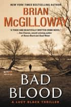 Bad Blood - A Lucy Black Thriller eBook by Brian McGilloway
