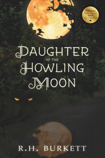 Daughter of the Howling Moon ebook by R. W. Burkette